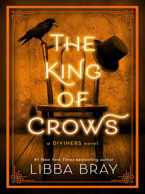 Title details for The King of Crows by Libba Bray - Available